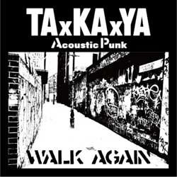 画像1: TAxKAxYA:WALK AGAIN[CD]