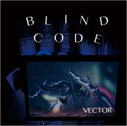 画像1: BLIND CODE:VECTOR[CD]