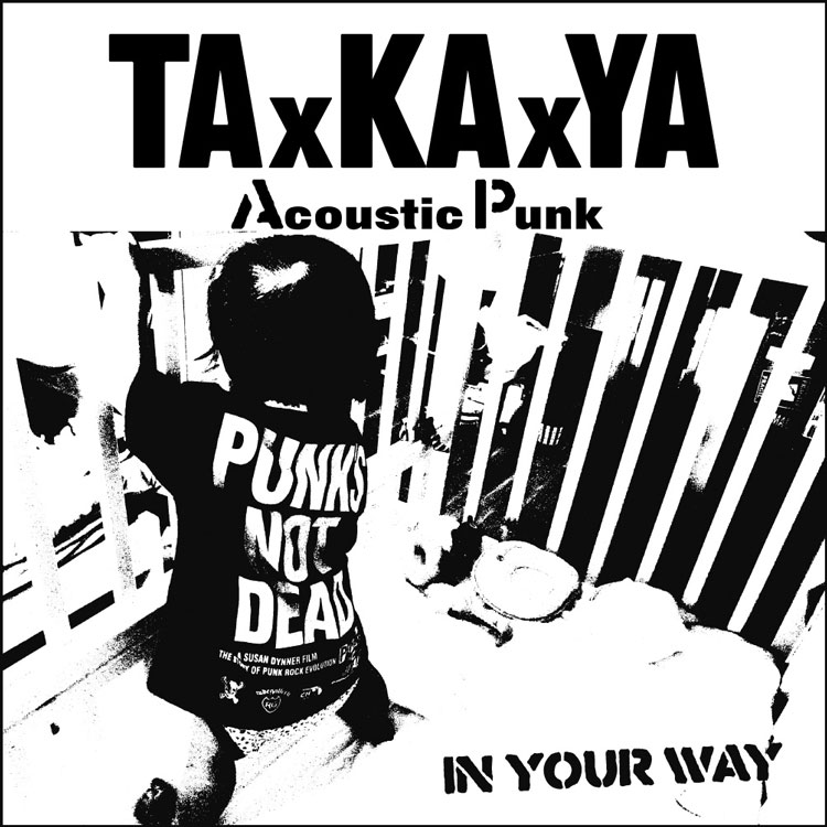 画像1: TAxKAxYA:IN YOUR WAY[CD]